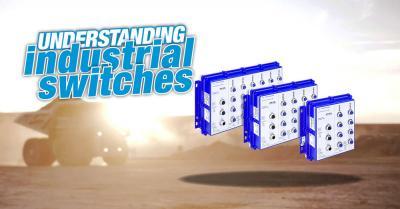 Understanding Industrial Switches