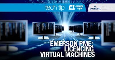 Emerson PME: Licencing Virtual Machines