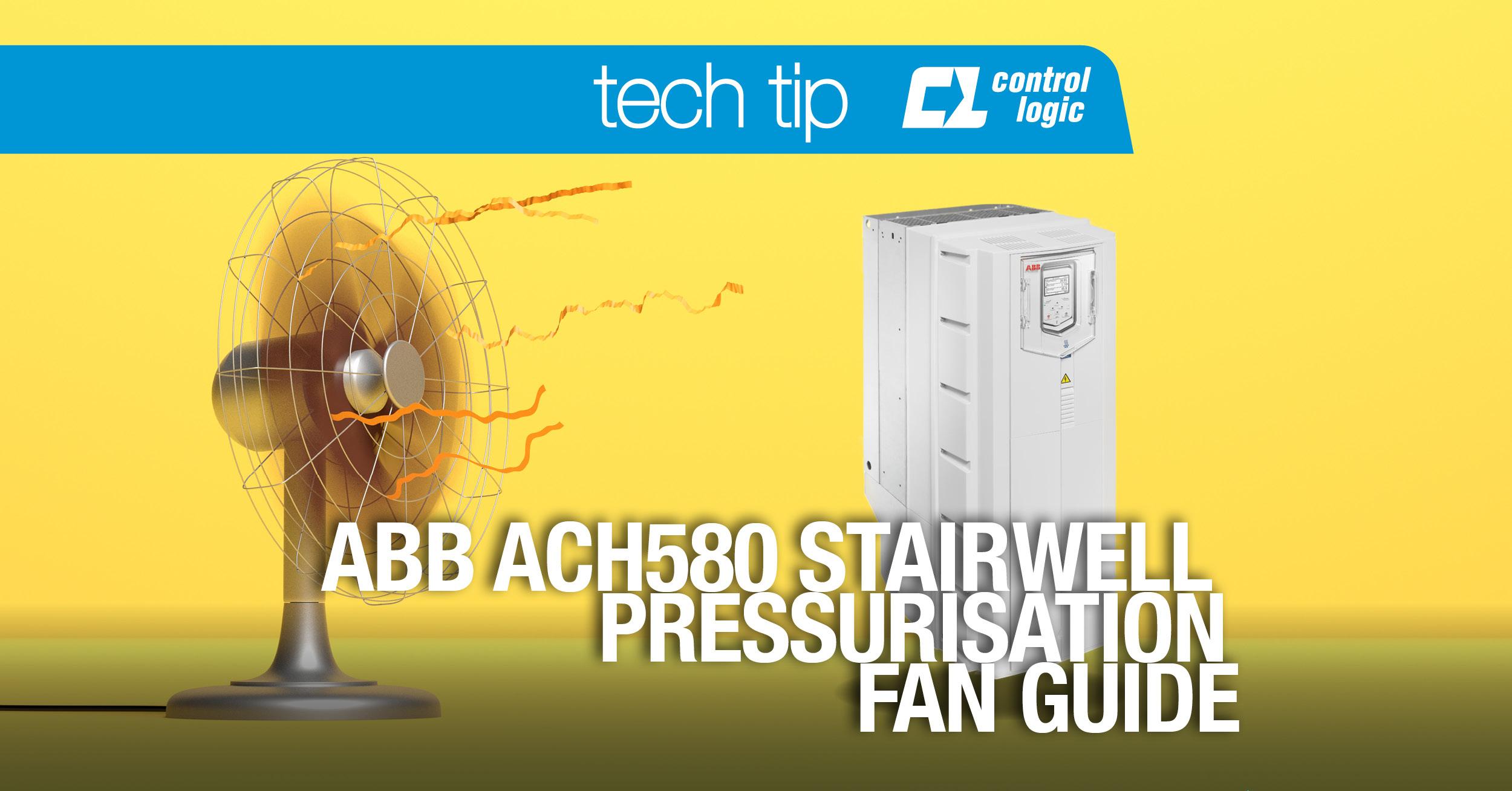 ABB ACH580 Stairwell Pressurisation Fan Guide